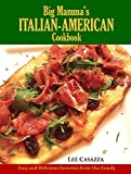 Big Mamma's Italian-American Cookbook: Easy and Delicious Recipes from Our Family (Hardcover)