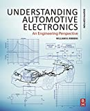 Understanding Automotive Electronics: An Engineering Perspective (English Edition)
