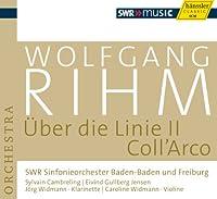 Rihm: Uber die Linie II, Coll'Arco