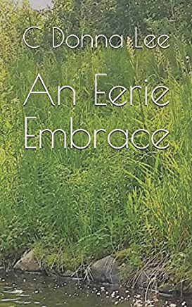 An Eerie Embrace