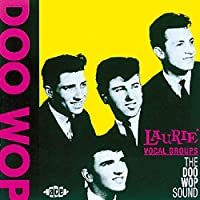 Laurie Vocal Groups-the Doo Wo