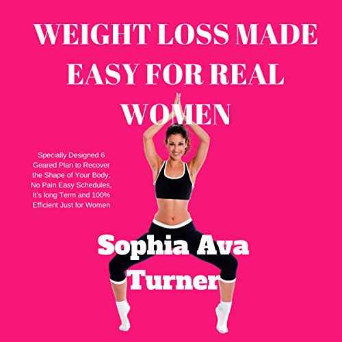 Weight Loss Made Easy for Real Women cover art
