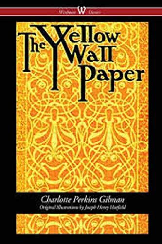 THE YELLOW WALLPAPER (English Edition)