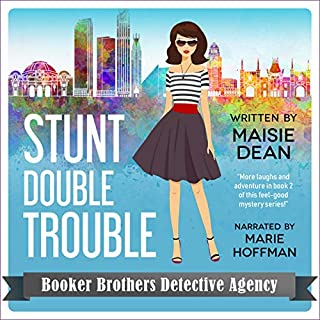 Stunt Double Trouble     Booker Brothers Detective Agency, Book 2              By:                                                                                                                                 Maisie Dean                               Narrated by:                                                                                                                                 Marie Hoffman                      Length: 4 hrs and 44 mins     1 rating     Overall 4.0