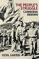 The People's Struggle: Cambodia Reborn
