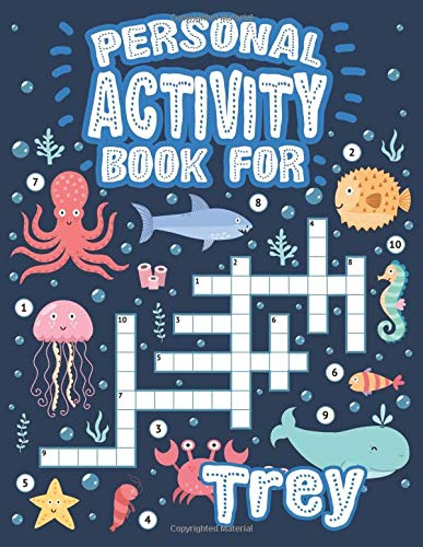Personal Activity Book For Trey: Personal Activity Book For Trey, Puzzle Dot To Dot Labyrinth Coloring Book, 57 Pages, 8.5''x11'', Soft Cover, Matte Finish, Cute Illustrations, Gifts for kids