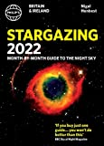 Philip's 2022 Stargazing Month-by-Month Guide to the Night Sky in Britain & Ireland (Philip's Stargazing) (English Edition)