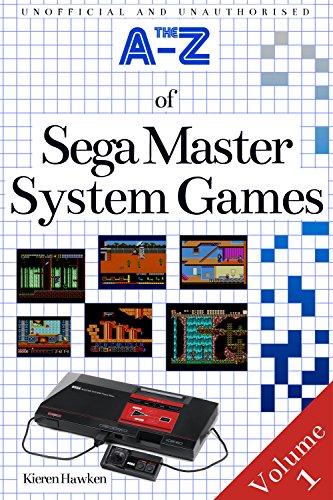 The A-Z of Sega Master System Games: Volume 1 (Retro Gaming) (English Edition)