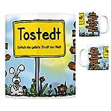 Tostedt - Einfach die geilste Stadt der Welt Kaffeebecher Tasse Kaffeetasse Becher mug Teetasse Büro Stadt-Tasse Städte-Kaffeetasse Lokalpatriotismus Spruch kw Köln Stade Dohren Bremen Wistedt