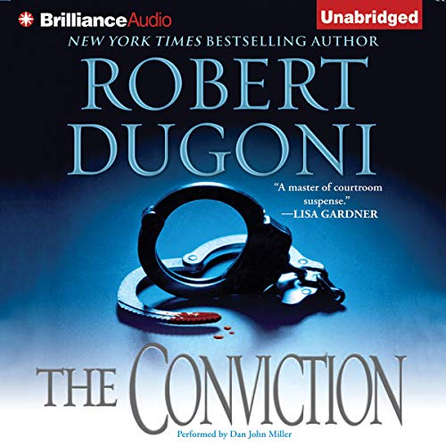 The Conviction Audiobook By Robert Dugoni cover art