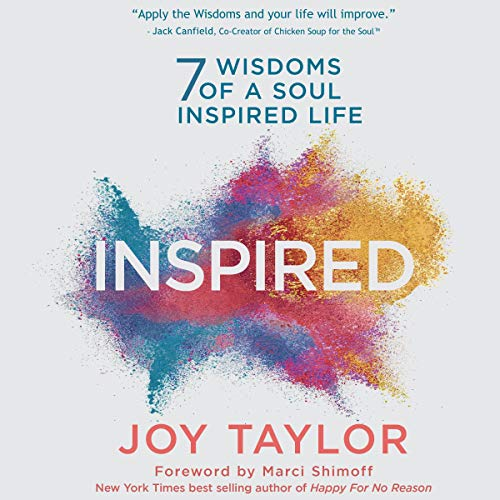 Inspired: 7 Wisdoms of a Soul Inspired Life audiobook cover art