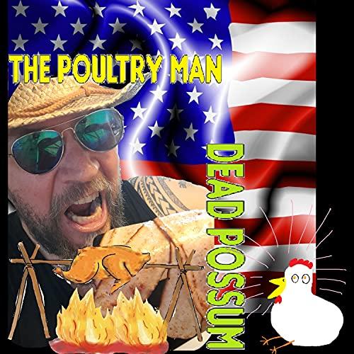 The Poultry Man [Explicit]