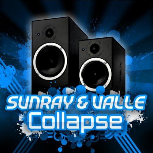 Sunray & Valle