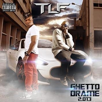 Ghetto drame 2.013
