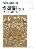 A la recherche d'une musique concrète (PIERRES VIVES) - Format Kindle - 9782021337044 - 18,99 €