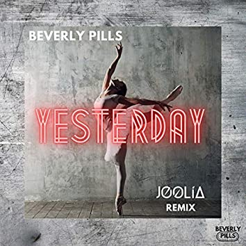 Yesterday (JOOLIA Remix)