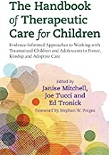 The Handbook of Therapeutic Care for Children