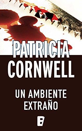 Un ambiente extraño (Doctora Kay Scarpetta 8): Campaña rústica 5 euros (edición limitada)