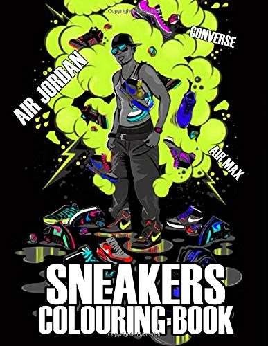 Sneakers Colouring Book: 40 beautiful sneakers illustrations for Adults and Kids | Air Jordan, Air Max, Converse