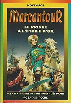 Marcantour, Le prince a l'étoile d'or - Book  of the Marcantour