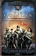 Sir Quinlan and the Swords of Valor (The Knights of Arrethtrae) by Chuck Black (2010-10-05)