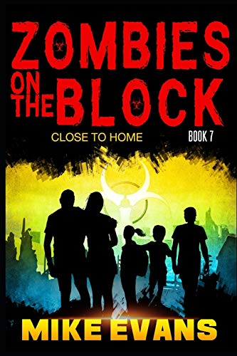 Zombies on The Block: Close to Home