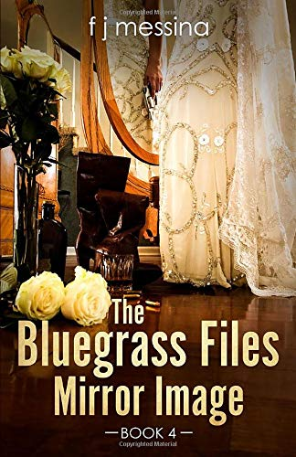 The Bluegrass Files: Mirror Image