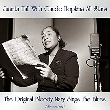 The Original Bloody Mary Sings The Blues (Remastered 2019)