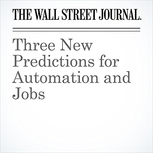 Three New Predictions for Automation and Jobs audiobook cover art