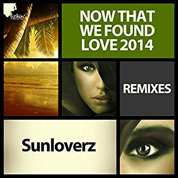 Now That We Found Love 2014 (Remixes)