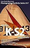 Foton Electric Photo Books Photographer Portfolio Series 017 PENTAX K-S2 snapshots: HD PENTAX-DA 35mmF2.8 Macro Limited / HD PENTAX-DA 16-85mmF3.5-5.6ED DC WR / smc PENTAX-DA 50mmF1.8