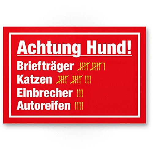 Achtung Hund Strichliste Lustig (rot) - Hunde Kunststoff Schild, Hinweisschild Gartentor/Gartenzaun - Türschild Haustüre, Warnschild Abschreckung/Einbruchschutz