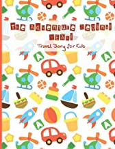 Travel Diary for Kids: The Adventure Begins! Yeah!: Vacation Diary WITH LOTS OF GAMES INSIDE (word search, maze, connect the dots and color) for ... Break Journal, travel games for kids in car