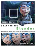 Learning Blender: A Hands-On Guide to Creating 3D Animated Characters (English Edition) - Oliver, Villar