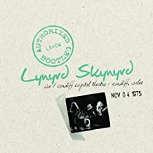 Authorized Bootleg: Live at the Cardiff Capitol Theater - Cardiff, Wales Nov. 04 1975 Live, Original recording remastered Edition by Lynyrd Skynyrd (2009) Audio CD