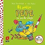 El pollo Pepe se va de viaje (El pollo Pepe y sus amigos)