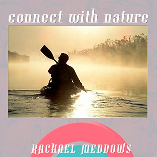 Connect with Nature Hypnosis audiobook cover art