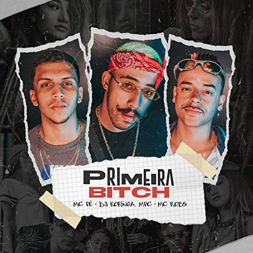 Primeira Bitch [Explicit]