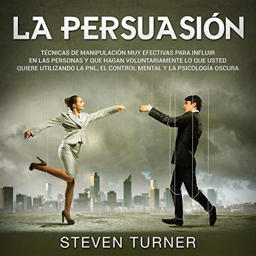 La Persuasión Audiobook By Steven Turner cover art