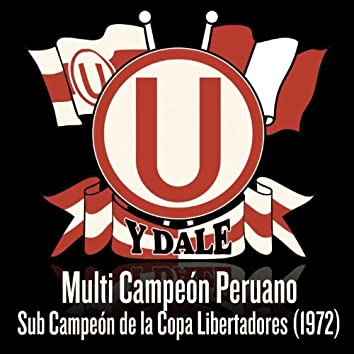 """Y Dale """"U"""" (Multi Campeón Peruano / Sub Campeón de la Copa Libertadores 1972) - EP"""