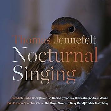 Thomas Jennefelt: Nocturnal Singing