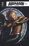 Aquaman Rebirth, Tome 3 - Underworld