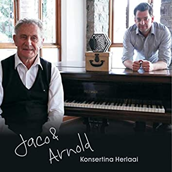 Jaco & Arnold: Konsertina Herlaai