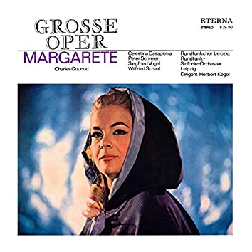Gounod: Margarethe (Highlights - Sung in German)