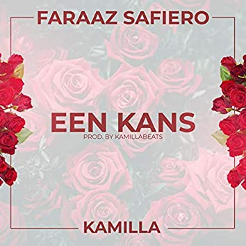 Een Kans (feat. Kamilla)