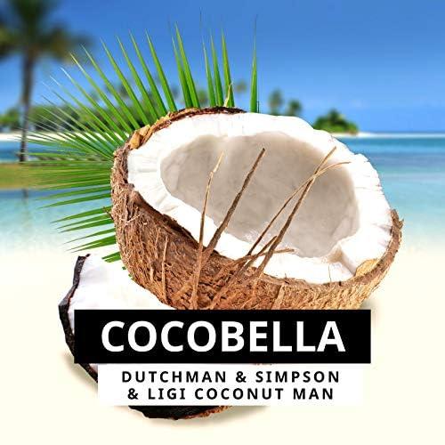 Dutchman, Simpson & Ligi Coconut Man