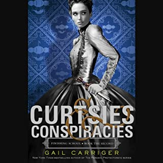 Curtsies & Conspiracies     Finishing School, Book 2              Written by:                                                                                                                                 Gail Carriger                               Narrated by:                                                                                                                                 Moira Quirk                      Length: 9 hrs and 31 mins     1 rating     Overall 4.0