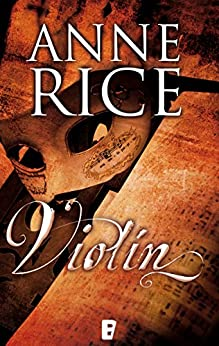 Violín (Spanish Edition) by [Anne Rice]