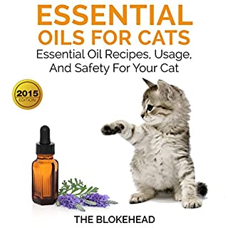 Essential Oils for Cats: Essential Oil Recipes, Usage, and Safety for Your Cat cover art