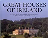 Great Houses of Ireland by Hugh Montgomery-Massingberd (1999-12-03)